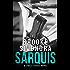 SARQUIS: A James Thomas Novel (The James Thomas Series Book 3)