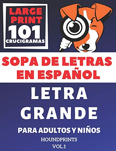 Pdf Entertainment Sopa De Letras En Español Letra Grande Para Adultos y Niños 101 Crucigramas (VOL.1): Large Print Spanish Word Search Puzzle For Adults and Kids 101 Puzzles (Spanish Edition)