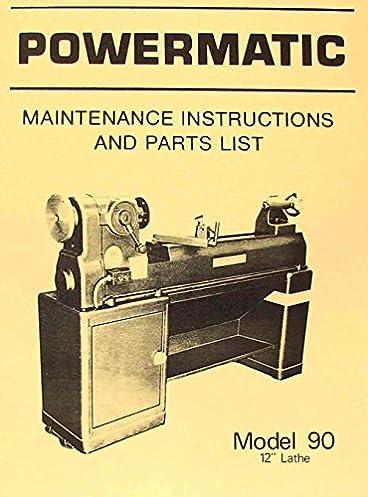 powermatic m 90 12 wood lathe operating parts manual misc rh amazon com Wood Lathe Tailstock Parts Jorgensen Wood Lathe Parts Manual
