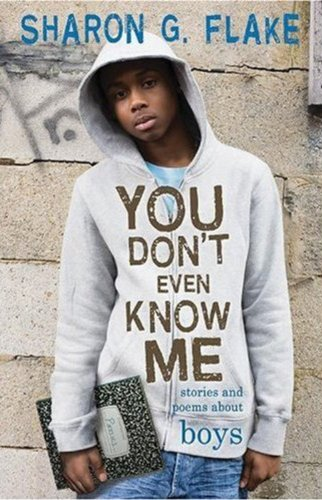 Download You Don't Even Know Me: Stories and Poems About Boys pdf epub