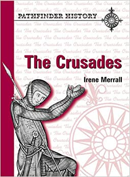 Pathfinder History - The Crusades