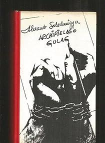 Archipiélago Gulag par Solyenitsin