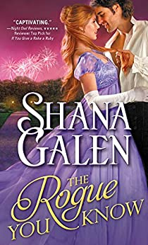 The Rogue You Know (Covent Garden Cubs Book 2) by [Galen, Shana]