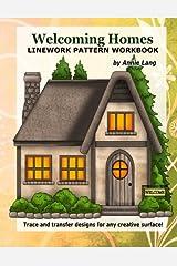 Welcoming Homes: Linework Pattern Workbook Paperback