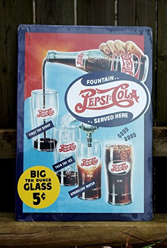 Pepsi Cola Big Ten Ounce Glass 12 X 16 Metal Sign Pepsi Cola Sign
