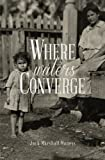 Image of Where Waters Converge: the Second Song of the Jayhawk (Songs of the Jayhawk) (Volume 2)