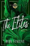The Elites: A Reverse Harem High School Bully Romance (Breakbattle Academy Book 5)