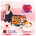 I Love Your Cupcakes | Olga Núñez Miret