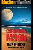 Caribbean Moon (Manny Williams Series Book 1)