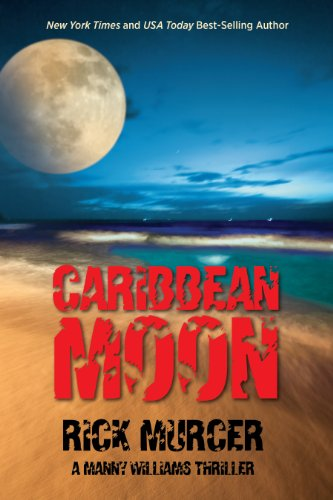 (Caribbean Moon (Manny Williams Series Book 1))