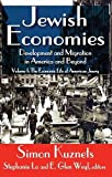 img - for Jewish Economies (Volume 1): Development and Migration in America and Beyond: The Economic Life of American Jewry (Economic Structure and Growth of Euro-American Jewry) book / textbook / text book