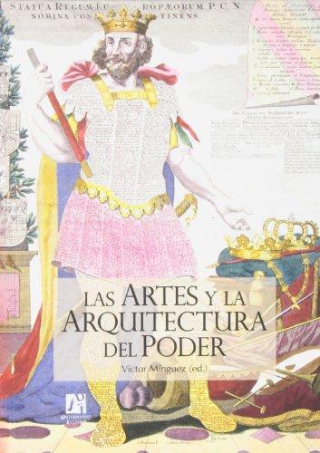Descargar Libro Artes Y La Arquitectura Del Poder,las Victor Minguez (ed.)