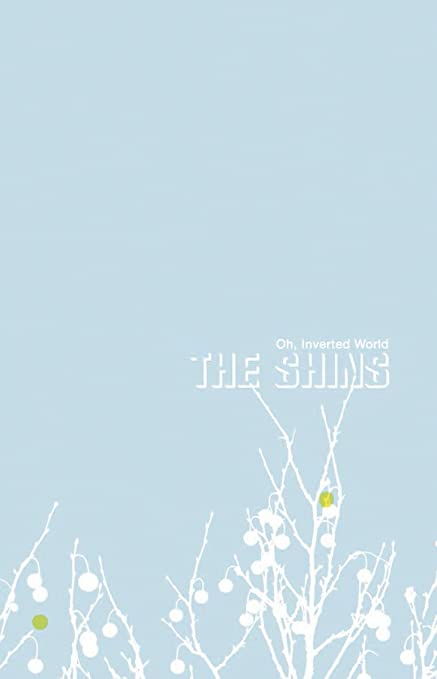 The Shins Oh Inverted World Amazon Music