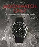 Moonwatch Only: The Ultimate OMEGA Speedmaster