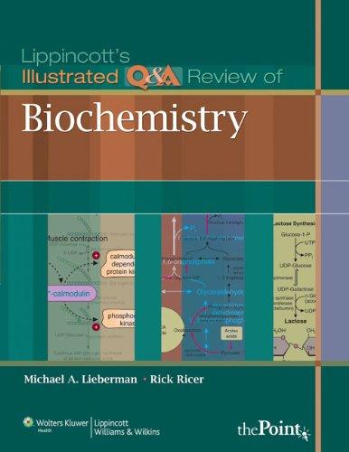 Lippincott's Illustrated Q&A Procession of Biochemistry