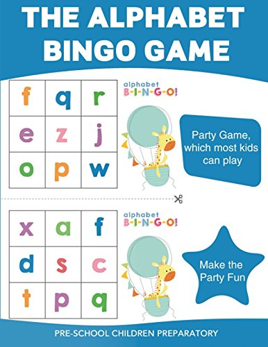 The Alphabet Bingo Game (Preschool (Alphabet Worksheets Children)