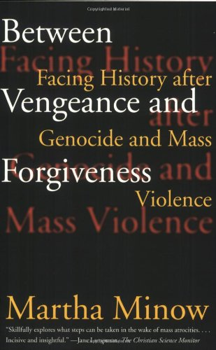 Between Vengeance and Forgiveness: Facing History after Genocide and Mass Violence (Atlanta Hammocks)