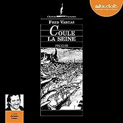 Coule la Seine (Commissaire Adamsberg 4)