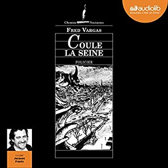 Amazon Com Coule La Seine Audible Audio Edition Fred