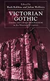 img - for Victorian Gothic: Literary and Cultural Manifestations in the Nineteenth Century book / textbook / text book