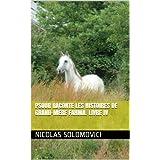 Psour Raconte Les Histoires De Grand-Mère Fahma. Livre IV (French Edition)