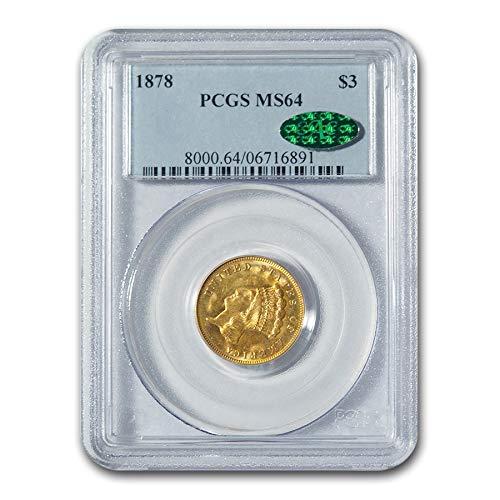 1878 $3 Gold Princess MS-64 PCGS CAC $3 MS-64 PCGS