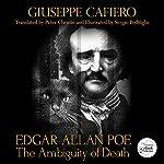 Edgar Allan Poe: The Ambiguity of Death: The Ambiguities, Book 1   Giuseppe Cafiero