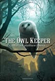 The Owl Keeper, Christine Brodien-Jones, 0385738145