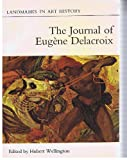 The Journal of Eugene Delacroix, Eugene Delacroix, 0801491967