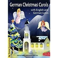 German Christmas Carols: Bb Tenor Saxophone: Volume 14