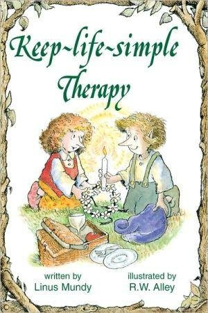 Keep Life Simple Therapy ([(Keep-Life-Simple Therapy)] [By (author) Linus Mundy ] published on (April,)