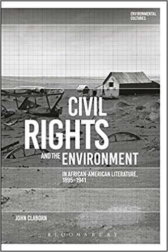 book cover: Civil rights and the environment in African-American literature, 1895-1941