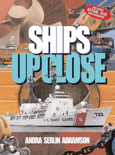 Ships UP CLOSE (Up Close (Sterling Hardcover)) ebook