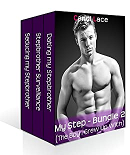 My Stepbrother - Bundle 2: A BBW Forbidden First Time Romance Boxset (Taboo: The Boy I Grew Up With) by [Lace, Candi]