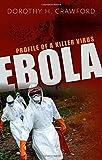 Ebola: Profile of a Killer Virus