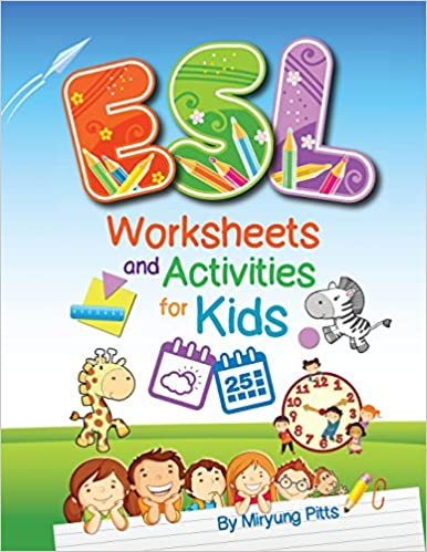 Amazon.com: ESL Worksheets and Activities for Kids (9781942116066 ...