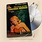 The Case of the Dangerous Dowager: Perry Mason Series, Book 10 | Erle Stanley Gardner