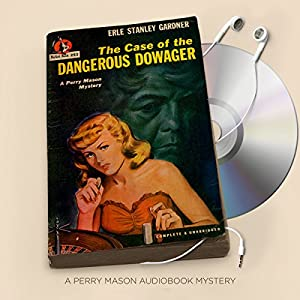 The Case of the Dangerous Dowager Audiobook