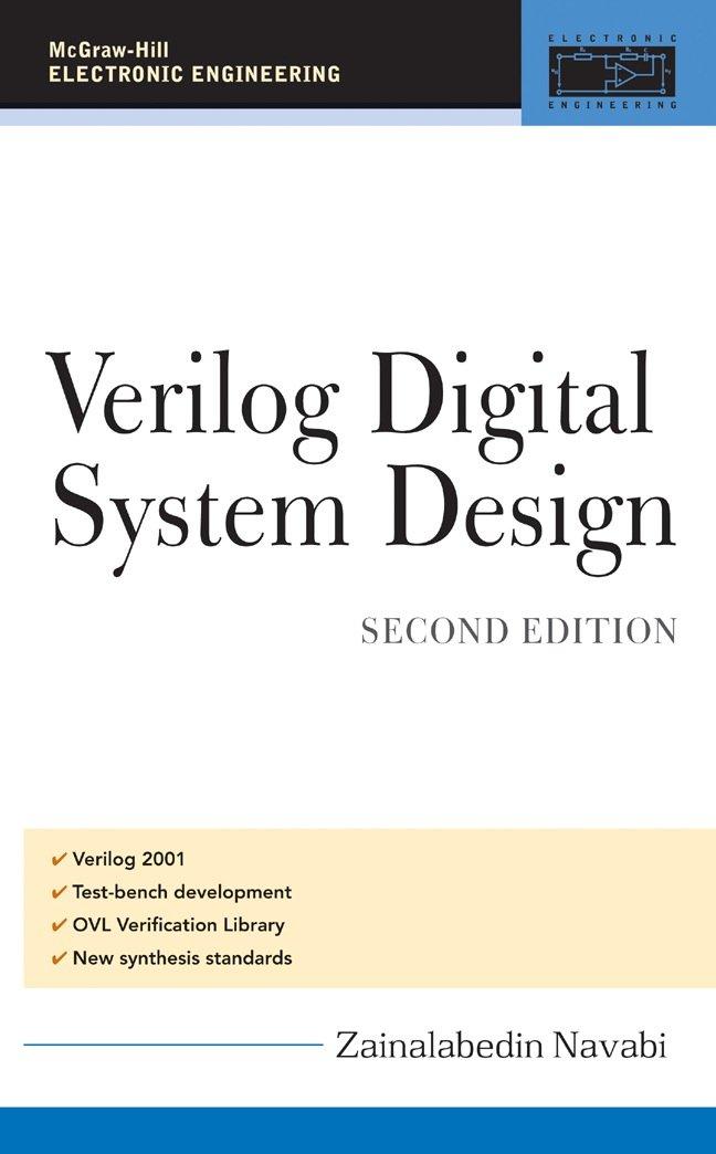 Verilog Digital System Design Register Transfer Level Synthesis Testbench And Verification Navabi Zainalabedin Ebook Amazon Com