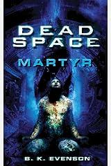 Dead Space: Martyr Kindle Edition
