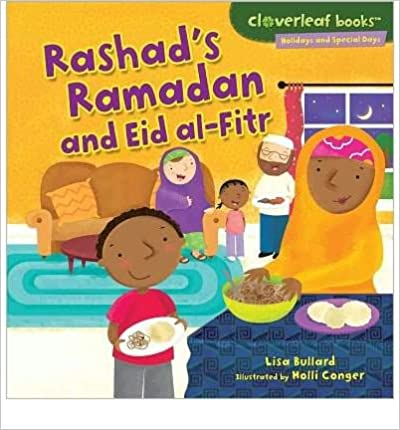 [ Rashad's Ramadan and Eid Al-Fitr (Cloverleaf Books: Holidays and Special Days (Paperback)) [ RASHAD'S RAMADAN AND EID AL-FITR (CLOVERLEAF BOOKS: HOLIDAYS AND SPECIAL DAYS (PAPERBACK)) ] By Bullard, Lisa ( Author )Jan-01-2012