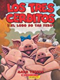 Los Tres Cerditos y el Lobo No Tan Feroz, Mark Teague, 0545530881
