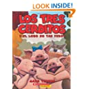 Los tres cerditos y el lobo no tan feroz: (Spanish language edition of The Three Little Pigs and the Somewhat Bad Wolf) (Spanish Edition)