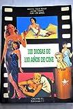 img - for 100 Diosas de 100 Aos de Cine (Spanish Edition) book / textbook / text book