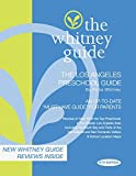 img - for The Whitney Guide: The Los Angeles Preschool Guide 6th Edition book / textbook / text book