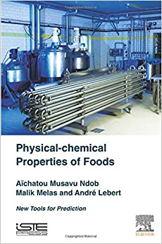 Book Physical-Chemical Properties of Foods: New Tools for Prediction