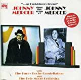 My Huckleberry Friend: Johnny Mercer Sings the Songs of Johnny Mercer