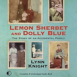 Lemon Sherbet and Dolly Blue Audiobook
