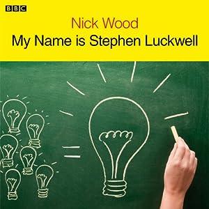 My Name Is Stephen Luckwell Radio/TV Program