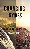 Book One: The Open Door (Changing Sydes 1)